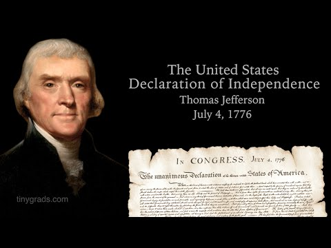 The Declaration of Independence Spoken by Thomas Jefferson | TinyGrads