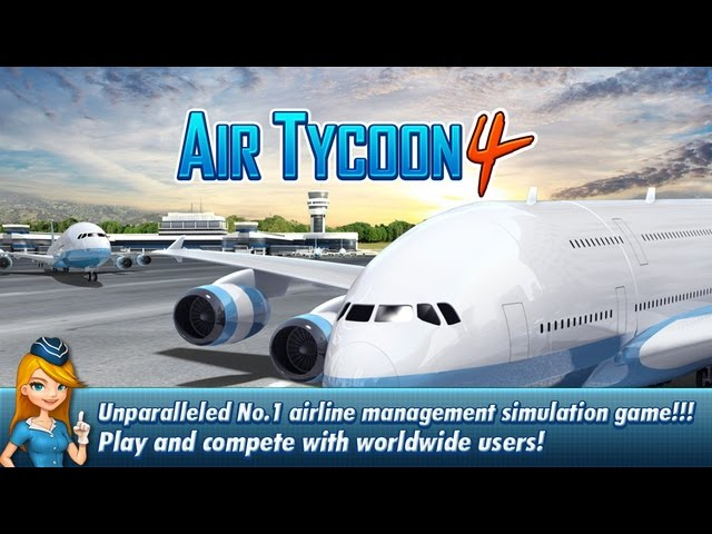 AIR TYCOON 4  | iOS/ Android Gameplay Trailer