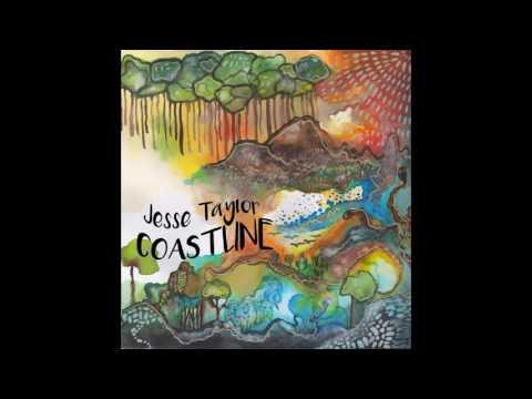 Jesse Taylor - Coastline (Audio)