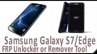 Samsung Galaxy S7-Edge FRP Tool - Android FRP - Technical GSM Solution
