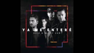 Video Ya me enteré - Reik feat. Nicky Jam (2016) download MP3, 3GP, MP4, WEBM, AVI, FLV Desember 2017