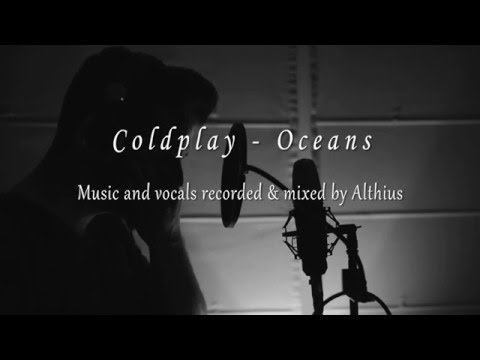 Coldplay - Oceans (Althius Cover)
