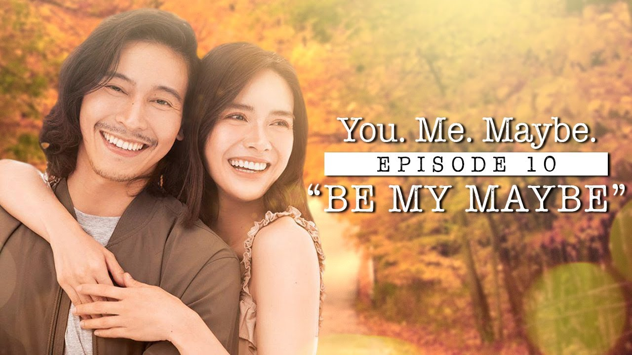 You. Me. Maybe. EPISODE 10 🥰 | ENRICH ORIGINALS