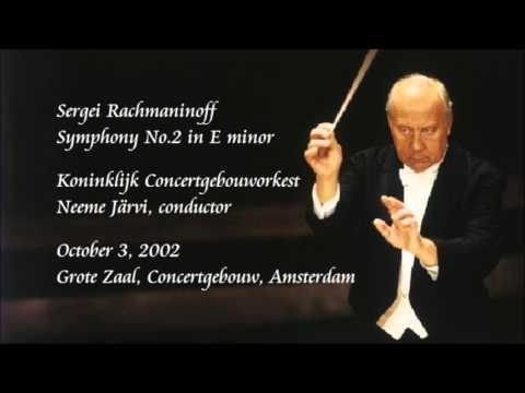 Rachmaninoff: Symphony No.2 in E minor - N. Järvi / Royal Concertgebouw Orchestra