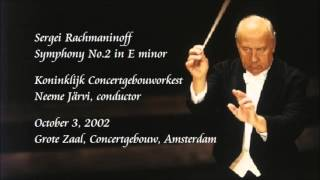 Rachmaninoff: Symphony No.2 in E minor - N. Järvi / Royal Concertgebouw Orchestra