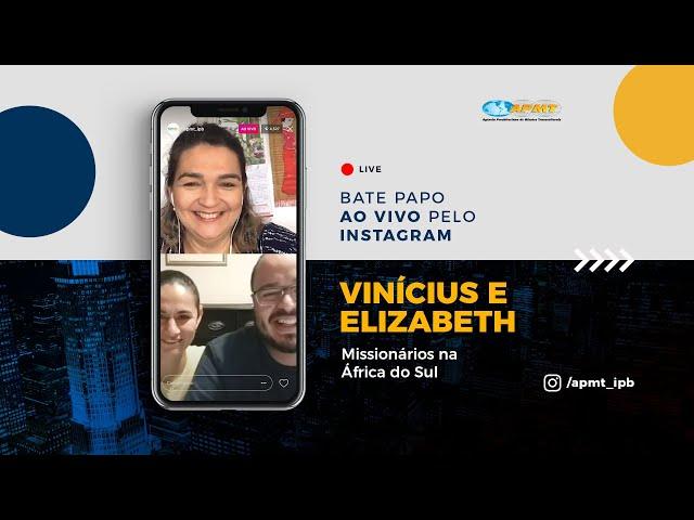 LIVE APMT com Vinícius e Elizabeth | Missionários na África do Sul
