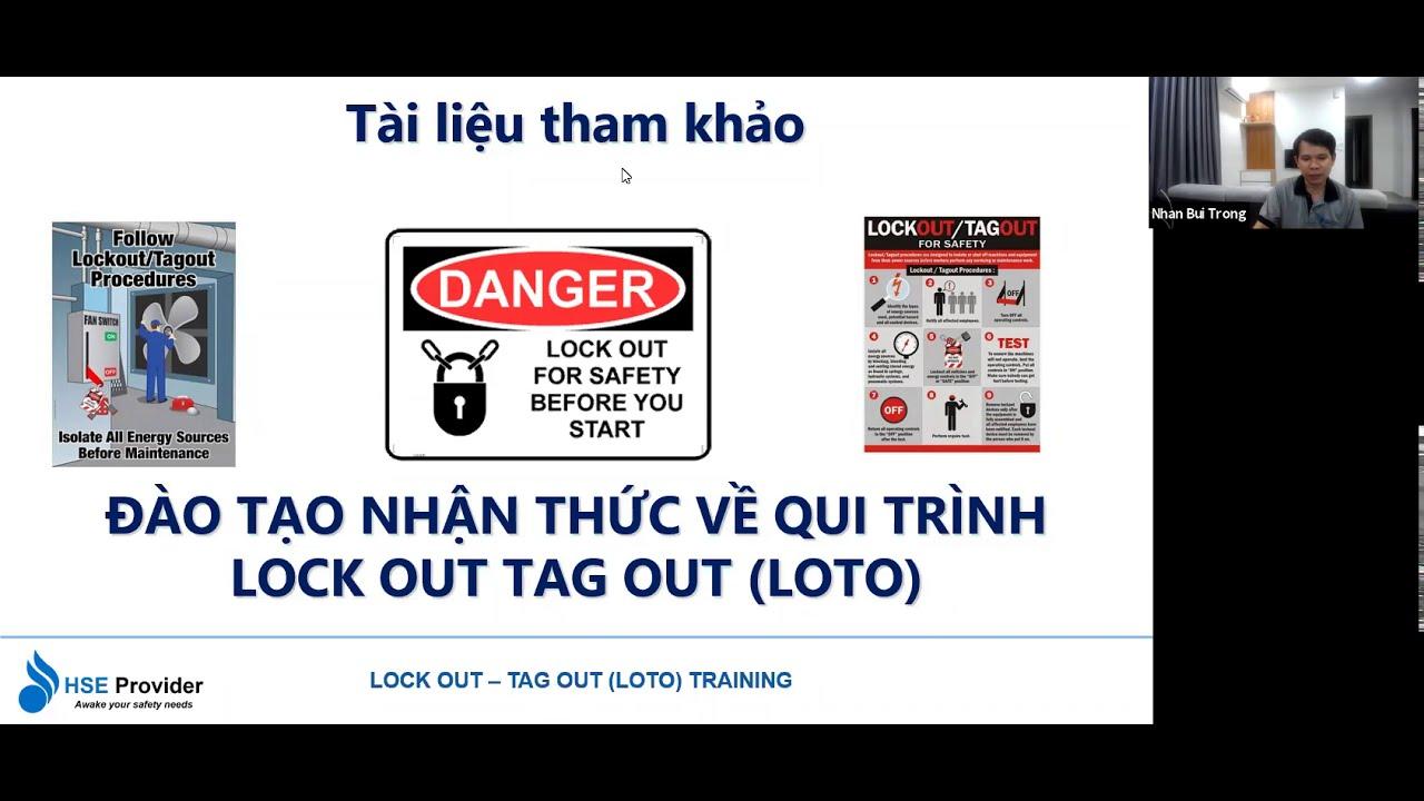 K12.20-Buổi 6:Quy Trình Lock Out Tag Out