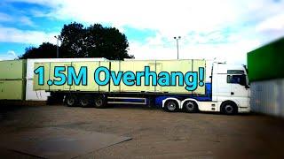 1.5M Overhang! + Wide Load!