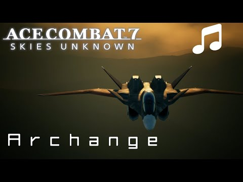 'Archange' - Ace Combat 7 Original Soundtrack