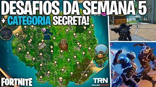 CHALLENGES OF THE WEEK 5 + FREE SECRET CATEGORY! HOW TO DO? -Fortnite, the