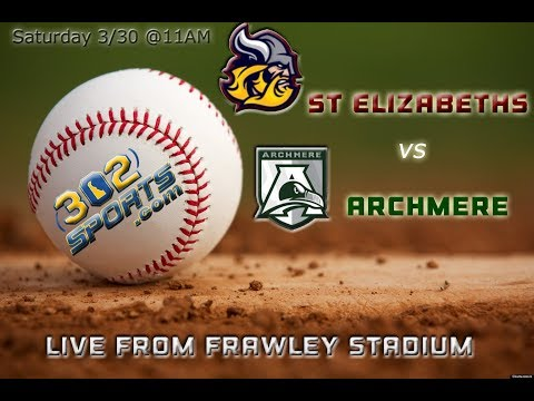 St Elizabeths vs Archmere Academy Baseball Live from Frawley Stadium