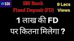 SBI Fixed Deposit Scheme | Fixed Deposit Interest Rates 2018 | FD Calculator
