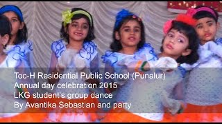 LKG student's group dance Dil he chotasa chotisi aasha… By Avantika Sebastian and party