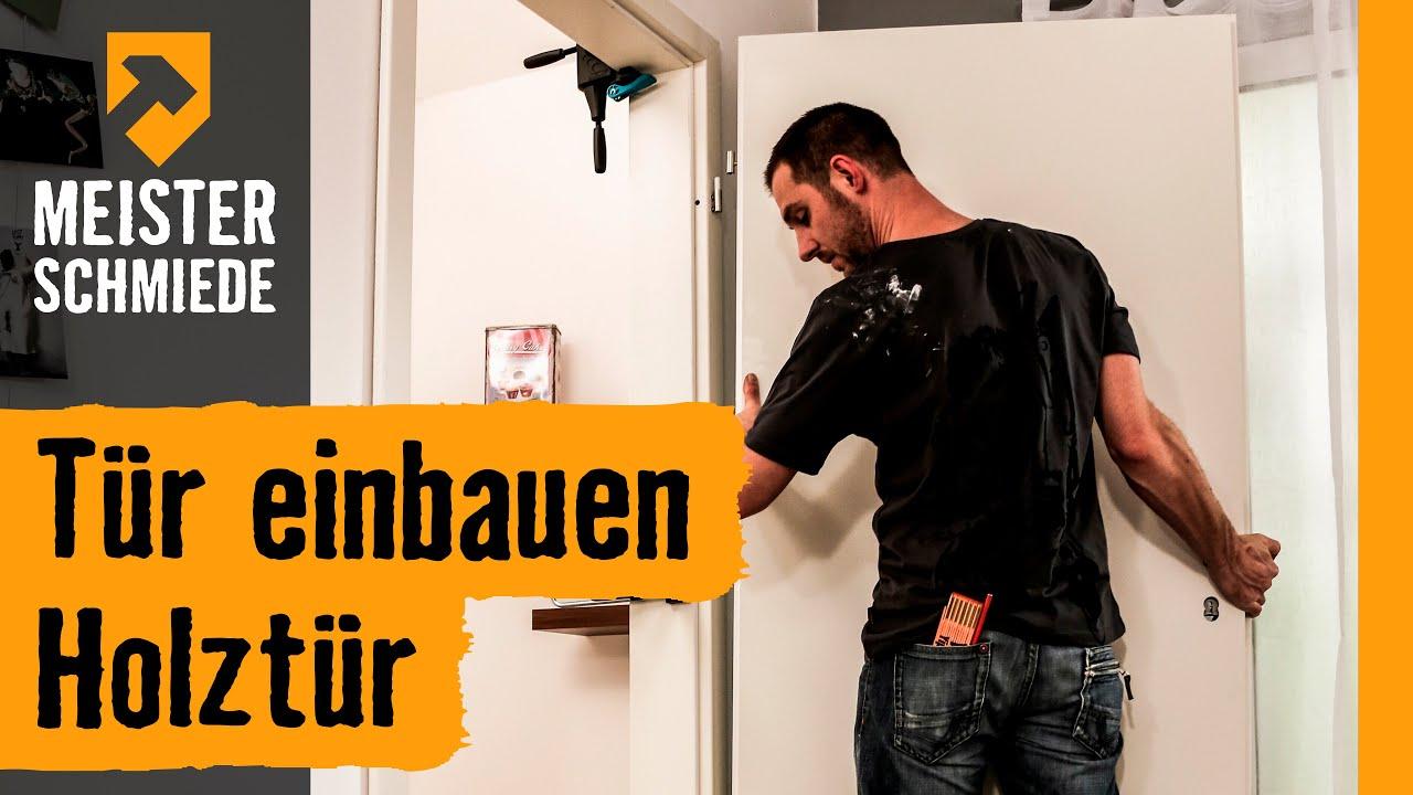 Tür einbauen  Tür einbauen: Holztür | HORNBACH Meisterschmiede - YouTube