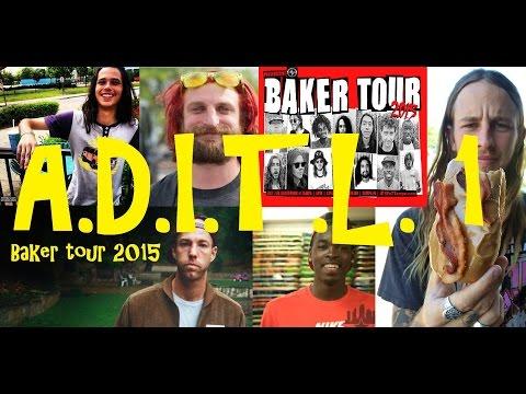 ADITL 1 Baker Tour
