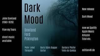 Play Flow My Tears (Arr. Bagger For Guitar, Tárogató, Viola Da Gamba)
