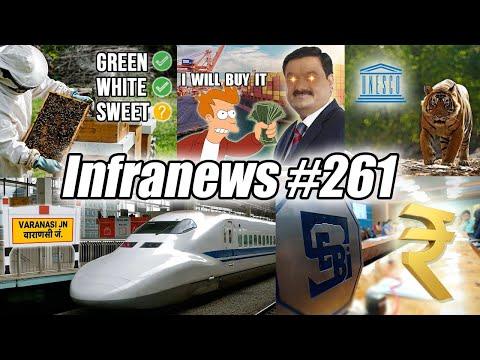 Infranews #261- Adani Buying Spree, Sweet Revolution, Delhi-Varanasi Bullet Train, FIFA World Cup