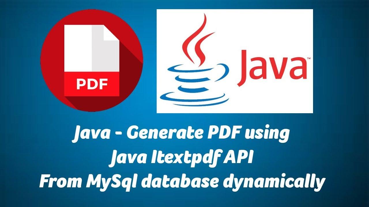 Java - Generate PDF using Java Itextpdf, Mysql database dynamically
