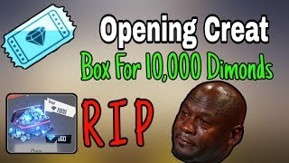 Opening Cricket Box for 10000 Dimonds - Garena Free Fire