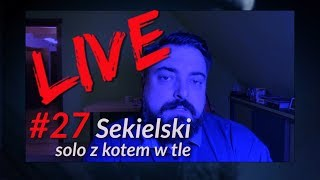 SEKIELSKI SUNDAY NIGHT LIVE 27 - solo ze wsi