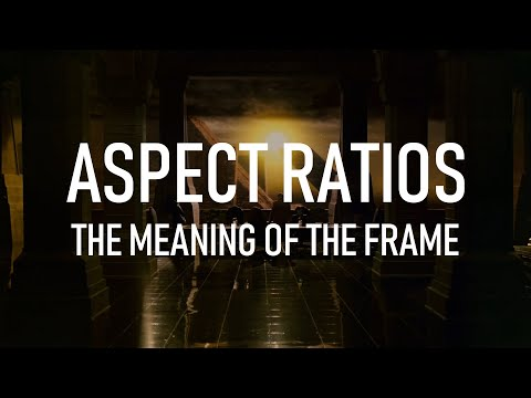 Aspect Ratios: The Meaning Of The Frame (Video Essay)
