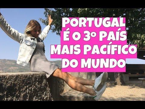 PORTUGAL - 3º PAÍS MAIS PACÍFICO DO MUNDO