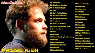 Passenger Greatest Hits Full Album | Top 50 Biggest Best Songs Of Passenger