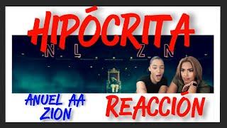 Reaccion  Anuel Aa - Hipócrita Feat. Zion