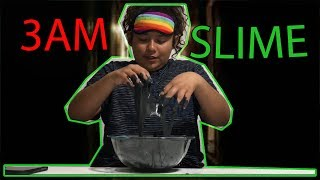 DO NOT MAKE SLIME AT 3:00AM....SO SCARY!!!! Prank on Mary!!!