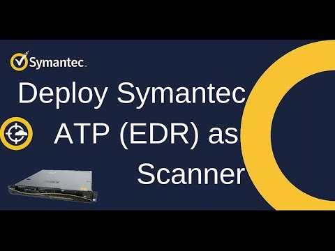 Symantec ATP (Advance Threat Protection) EDR Configuration Notes