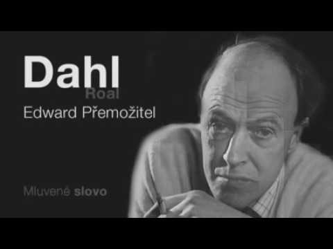 MLUVENÉ SLOVO   Dahl, Roald   Edward Přemožitel KOMEDIE
