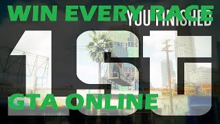 HOW TO WIN EVERY RACE GTA ONLINE GTA 5