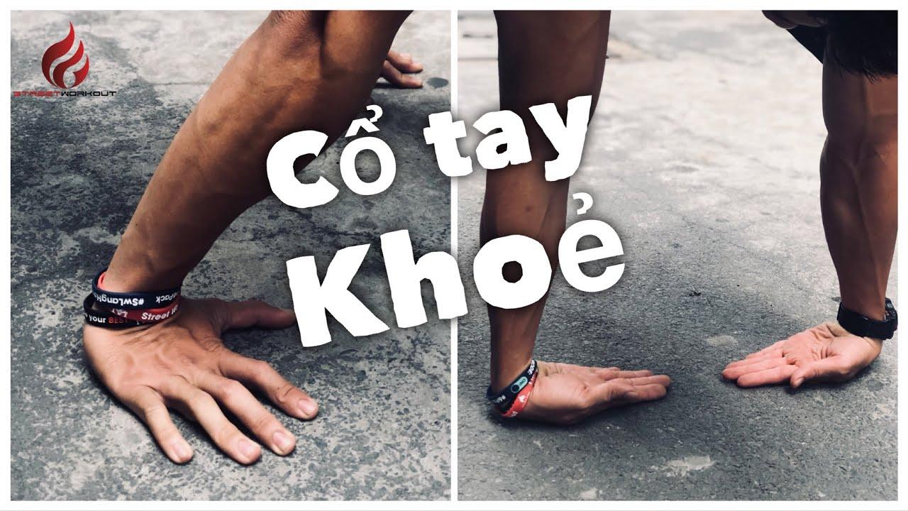 CỔ TAY khoẻ – Tập cho Cổ Tay khoẻ & linh hoạt. 👍 | Street Workout Làng Hoa