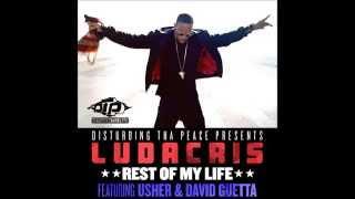 Ludacris - Rest of my life feat Usher & David Guetta