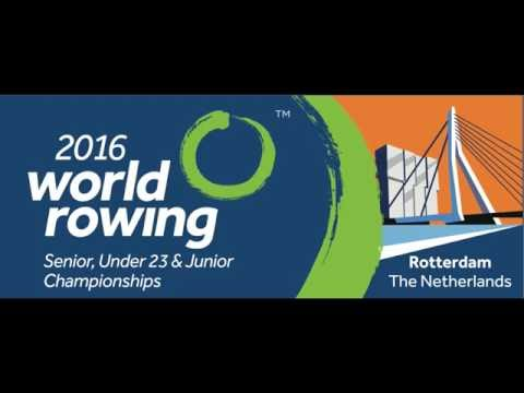 2016 World Rowing Championships in Rotterdam - Sunday 28 Aug