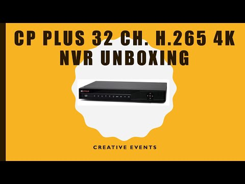 CP Plus 32 Ch. H.265 4K Network Video Recorder UNBOXING