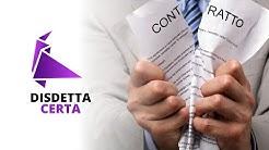 DISDETTA CERTA: il servizio online per disdire qualsiasi contratto o abbonamento