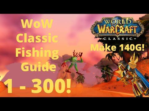 Wow Classic Fishing Guide | Upto 140g From Fishing! | Fishing Guide Wow Classic 1 - 300