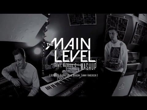 The Main Level feat. Markus G - MASHUP (Astrid S, Sigrid, Julie Bergan, Fanny Andersen)