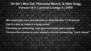 Oh No! - Mos Def, Pharoahe Monch, Nate Dogg Lyrics