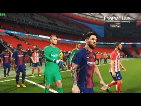 PES 2018 | ATLETICO MADRID vs FC BARCELONA | Lionel Messi amazing match | Gameplay PC