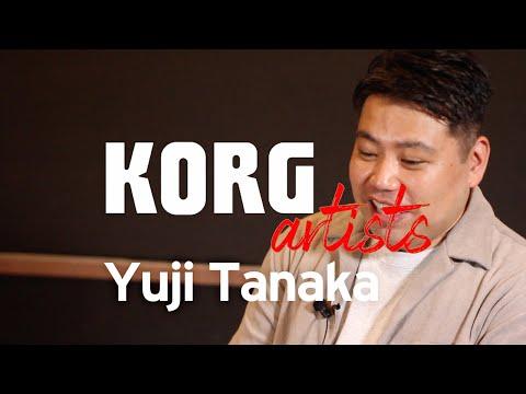 KORG Artists - Yuji Tanaka talks about KORG NAUTILUS