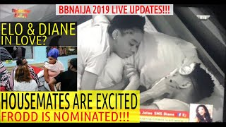 BBNaija 2019 LIVE UPDATES | HOUSEMATES EXCITED ELO REPLACED VENITA WITH FRODD | ELO & DIANE IN L