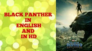 How to download BLACK PANTHER in HD ( ENGLISH)