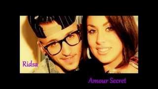 Ridsa - Amour secret (Parole)