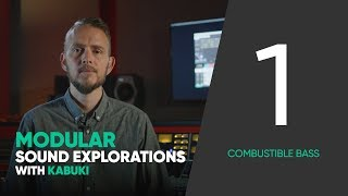 Modular Sound Explorations w. Kabuki – Ep. 1/6 – Combustible Bass – Softube