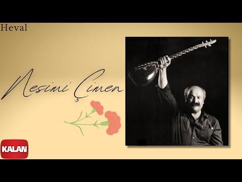 Nesimi Çimen -  Heval   [ Ayrılık Hasreti © 2003 Kalan Müzik ]