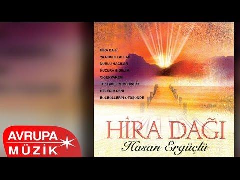 Hasan Ergüçlü - Hira Dağı (Full Albüm)