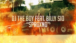 "Dj TheBoy ft. Billy Sio ""Sproxno"""