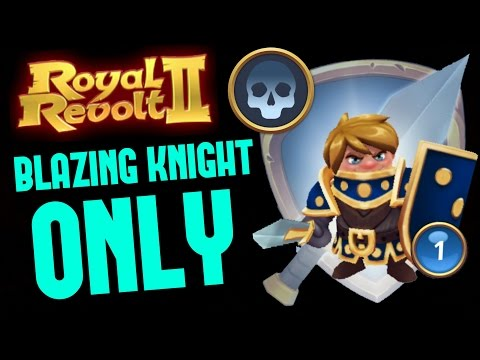 ROYAL REVOLT 2 - WAR RAID ONLY WITH BLAZING KNIGHTS